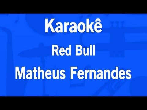 Karaokê Red Bull - Matheus Fernandes