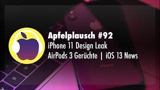 Apfelplausch #92: iPhone 11 Design Leak | AirPods 3 Gerüchte | iOS 13 News