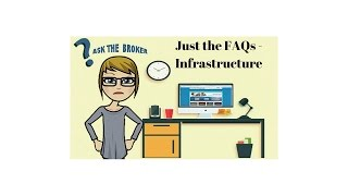 Just the FAQs - Infrastructure