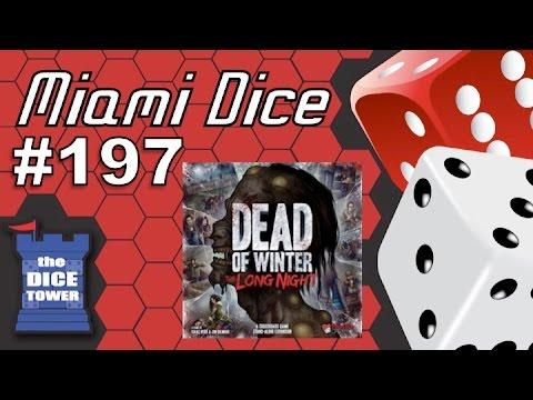 Miami Dice #197 -  Dead of Winter: The Long Night