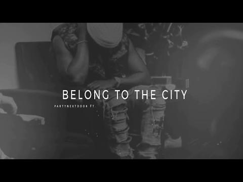 """PARTYNEXTDOOR ft. Sy Ari Da Kid X PARTYNEXTDOOR 3 Type Beat ~ """"Belong To The City""""  (Prod. Lauza)"""