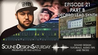 Sound Design Saturday 21 Part B - Deorro Lead Synth (Synthesis)