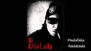 DJ Kridlokk - Madafaka Rädätädä