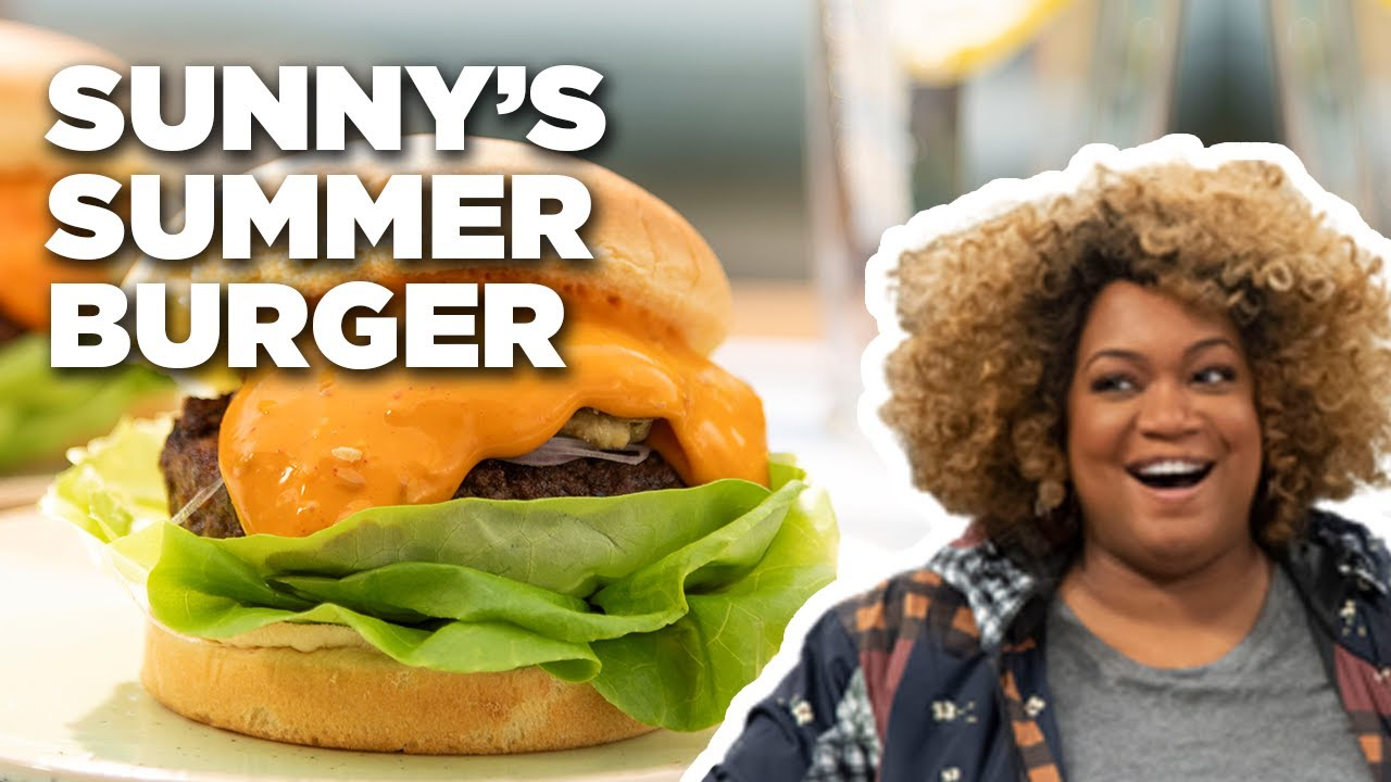 Sunny Anderson S Sizzling Summer Burger The Kitchen Food Network Youtube