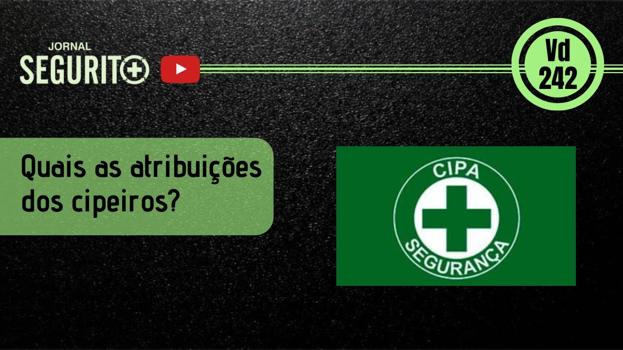 Comentando sobre as atribuições da CIPA