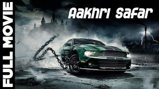Aakhri Safar आखरी सफ़र | Hollywood Movies Dubbed In Hindi | Hael Karbelnikoff