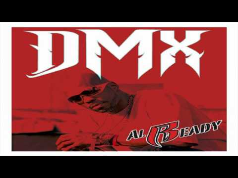DMX  Already Instrumental
