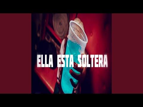 Ella Esta Soltera (Remix)