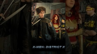 X-MEN: District X thumbnail