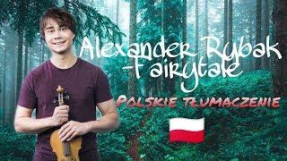 Alexander Rybak Fairytale Tłumaczenie PL