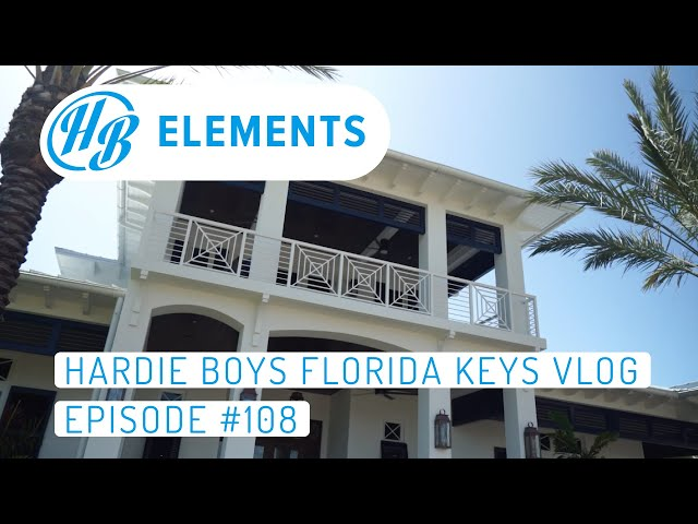 Hardie Boys Florida Keys Vlog | Episode #108