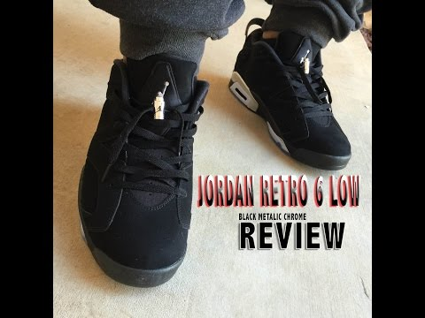 5bc5fc30fa5 Jordan Retro 6 Low Black Metallic Chrome Review & on Feet - YouTube