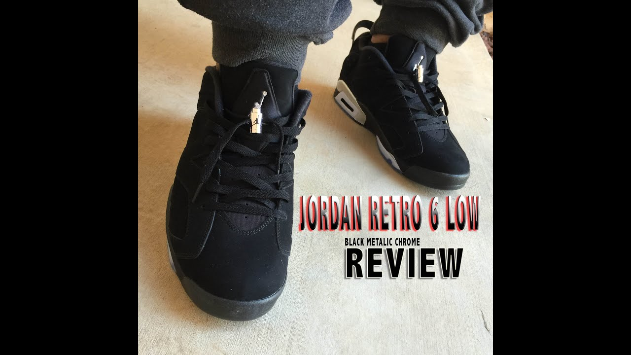 3fe509e0b0f9e0 Jordan Retro 6 Low Black Metallic Chrome Review   on Feet - YouTube