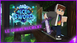 LE COMMENCEMENT | ICESWORD #1