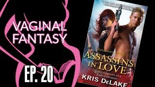 Vaginal Fantasy Book Club #20: Assassins In Love