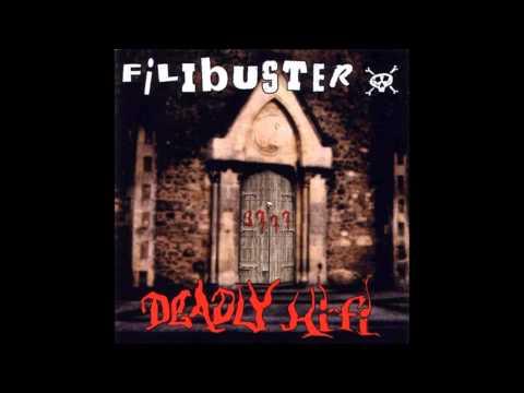 Filibuster - Deadly Hi-Fi (Full Album)