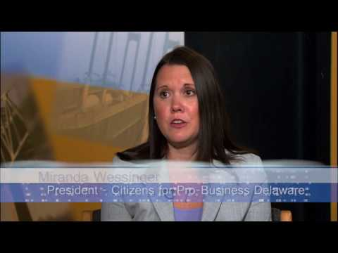The Delaware Way Citizens For Pro-Business Delware