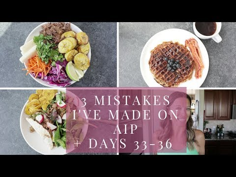 3 Mistakes I've Made On AIP | What I Ate Autoimmune Paleo Days 33-36