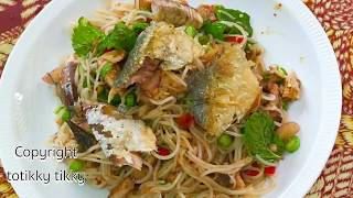 Rice Noodles Salad with Mackerel : Thai Recipe