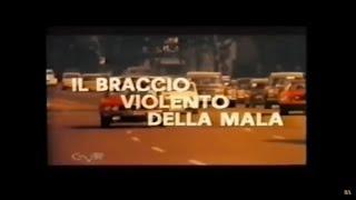 Il Braccio Violento della Mala - Film Completo by Film&Clips