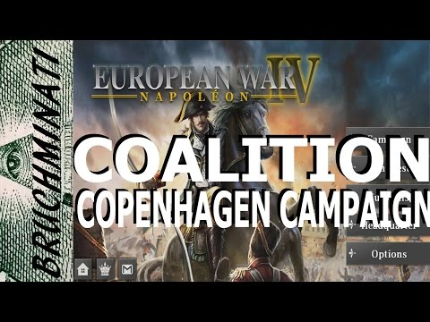 European War 4 : 5 Star Coalition Campaign #6 ( Copenhagen C