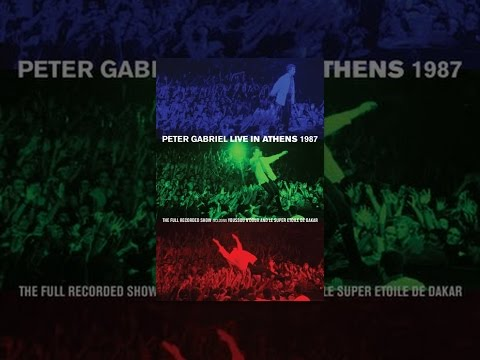 Peter Gabriel - Live in Athens: 1987