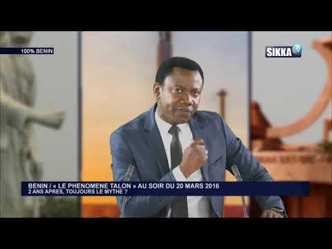 100% BENIN DU 21 03 18 / « LE PHENOMENE TALON » AU SOIR DU 20 MARS 2016