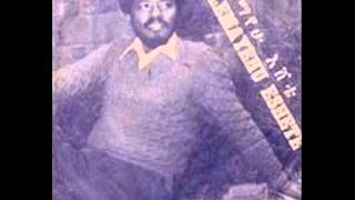 Alemayehu Eshete - Tsigeredaye ፅጌረዳዬ (Amharic)