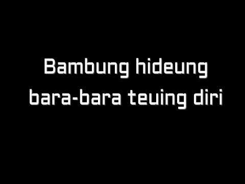 LIRIK LAGU - BAMBUNG HIDEUNG