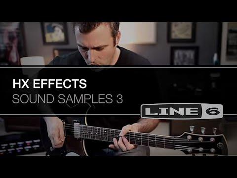 HX Effects Sound Samples 3 | Line 6