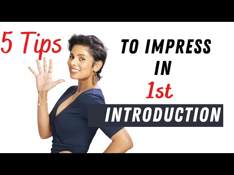 5 TIPS to make a killer FIRST IMPRESSION when you INTRODUCE YOURSELF
