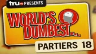 The Smoking Gun Present's - World's Dumbest Partiers 18