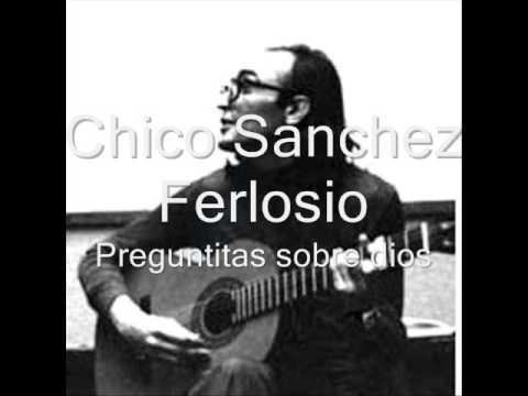 Preguntitas sobre dios / Chicho Sanchez ferlosio