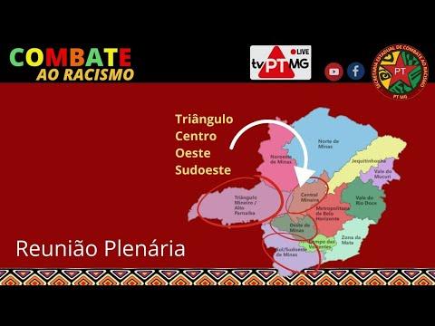 TV PTMinas | COMBATE AO RACISMO - PLENÁRIA MUCURI, JEQUITINHONHA, NORTE NOROESTE
