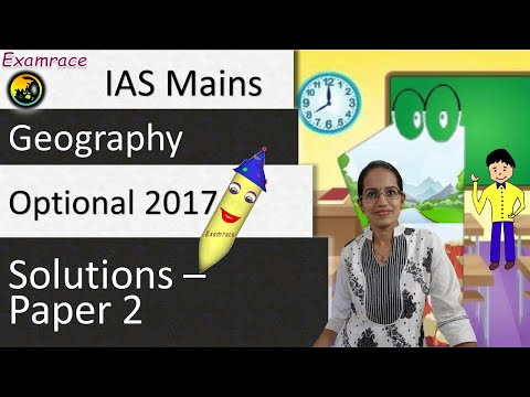 IAS Mains Geography Optional 2017 Solutions: Paper 2