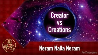Creator Vs Creations |  Dr Andal P Chockalingam | Neram Nalla Neram | 04/03/2019