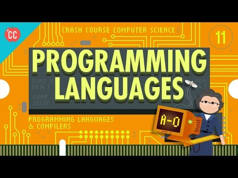 Programming Languages: Crash Course Computer Science #11