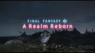 Final Fantasy XIV: A Realm Reborn - Tour of Eorzea Part 1