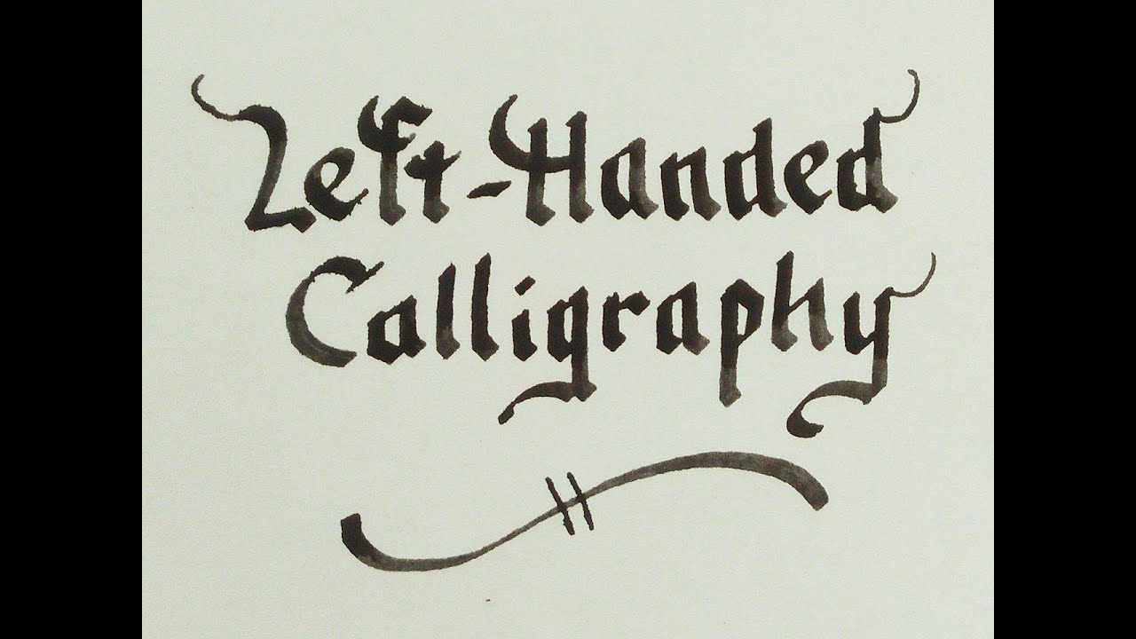 Left handed calligraphy beautiful writing for leftys