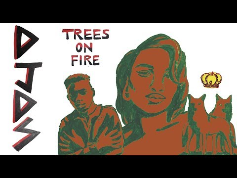 DJDS - Trees On Fire feat. Amber Mark and Marco McKinnis (Official Lyric Video)