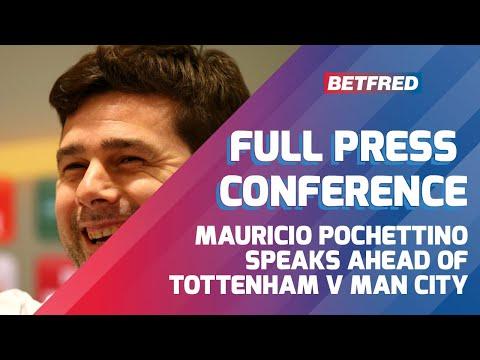 Tottenham vs Manchester City - FULL Press Conference - Mauricio Pochettino