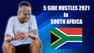 5 SIDE HUSTLES (2021) H๐w to make money in South Africa