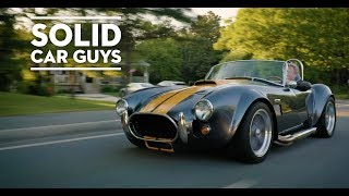 Factory Five's Solid Car Guys Ep. 1