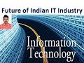 Future of Indian IT Industry