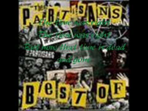 The Partisans - The Time Was Right + Lyrics
