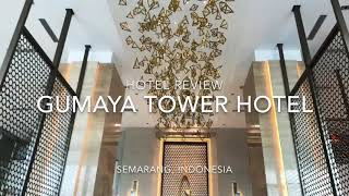 Gumaya Tower Hotel Semarang staycation experience review