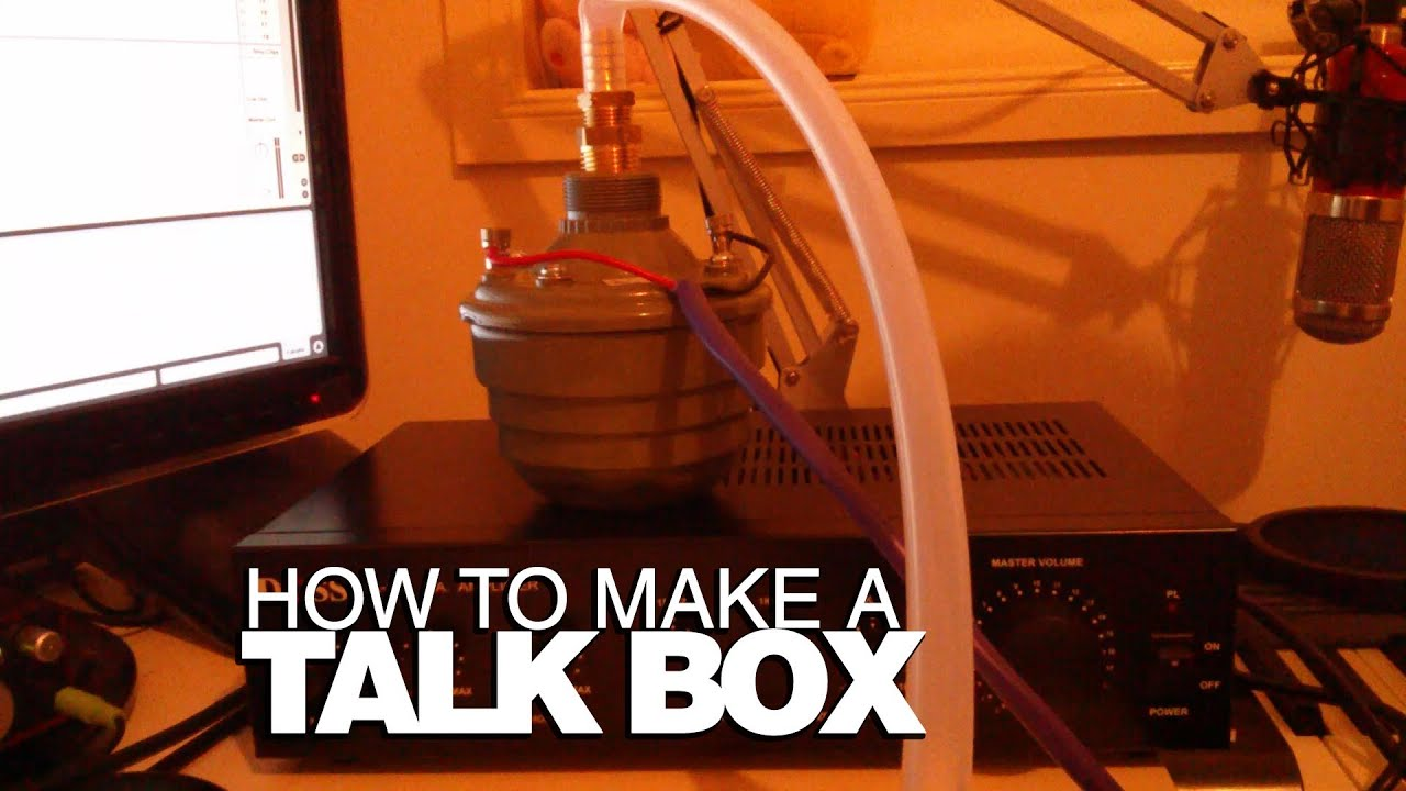 How To Make A TalkBox