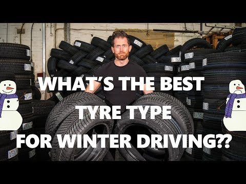 What's the BEST tyre for winter 2017? Winter, all season and summer tyres explained and recommended!