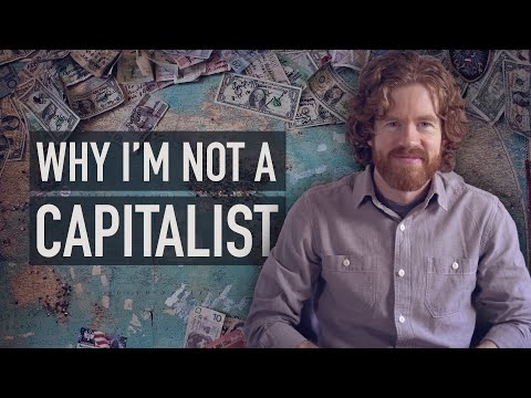 Why I Am Not A Capitalist