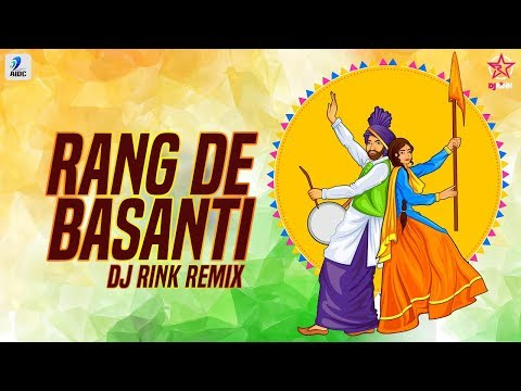 Rang De Basanti (Remix) - DJ Rink | Daler Mehndi | A.R Rahman | India Independence Day Song